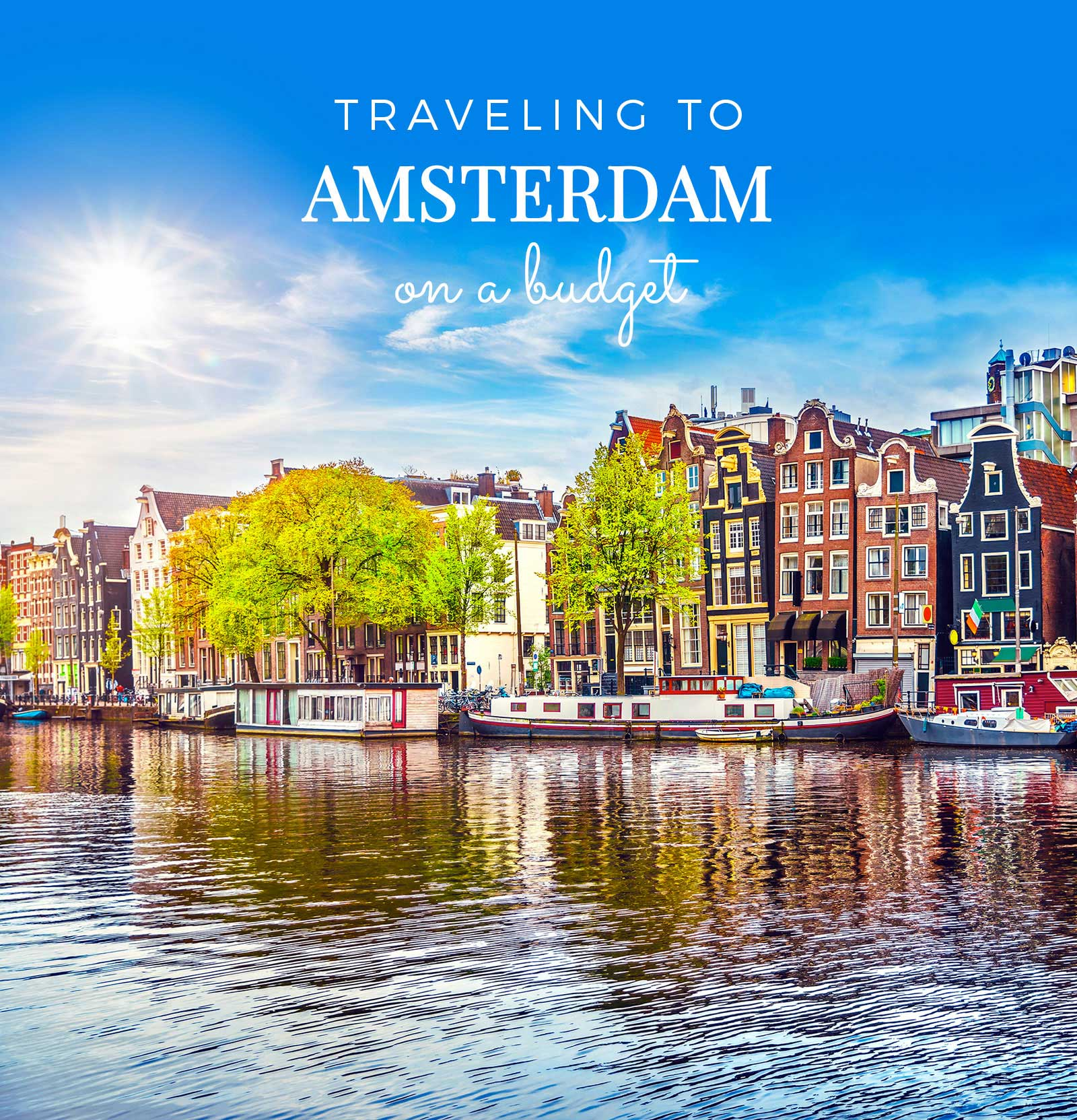 Traveling to Amsterdam on a budget