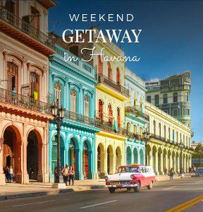 Weekend getaway in Havana